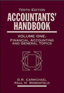 Accountants' Handbook, 10th Edition Volume 1: Financial Accounting and General Topics