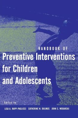 Handbook of Preventive Interventions for Children and Adolescents