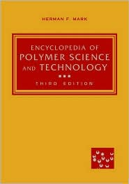 Encyclopedia of Polymer Science and Technology, 12 Volume Set