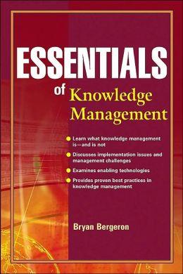 Essentials of Knowledge Management (Essentials Series)