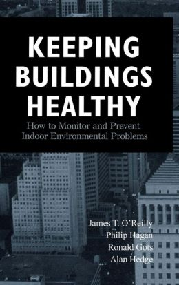 Keeping Buildings Healthy: How to Monitor and Prevent Indoor Environment Problems