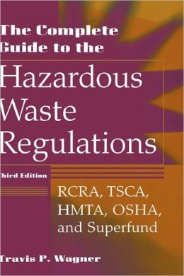 The Complete Guide To Hazardous Waste Regulations
