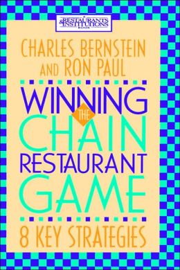 Winning the Chain Restaurant Game: Eight Key Strategies