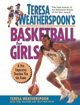Teresa Weatherspoon's Basketball for Girls