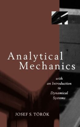 Analytical Mechanics: With an Introduction to Dynamical Systems