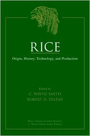 Rice: Origin, History, Technology, and Production