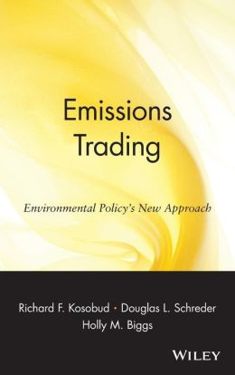 Emissions Trading: Environmental Policy's New Approach