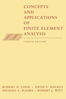 Concepts and Applications of Finite Element Analysis,4th Edition