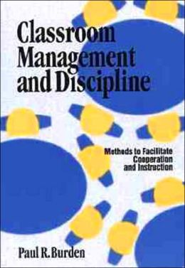Classroom Management and Discipline Methods to Facilitate Cooperation and Instruction
