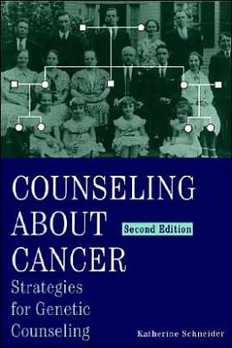 Counseling About Cancer: Strategies for Genetic Counseling
