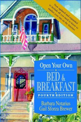 Open Your Own Bed & Breakfast