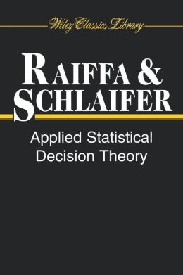 Applied Statistical Decision Theory