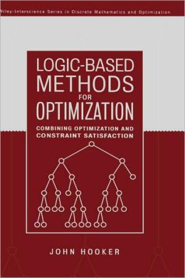 Logic-Based Methods for Optimization: Combining Optimization and Constraint Satisfaction