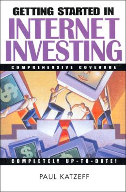 Getting Started in Internet Investing (Getting Started in Series)