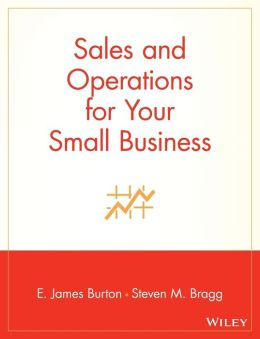Sales and Operations for Your Small Business