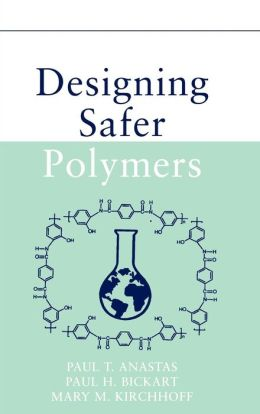 Designing Safer Polymers