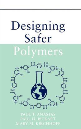 Designing Safer Polymers