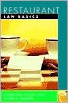 Restaurant Law Basics: Wiley Restaurant Basics Series