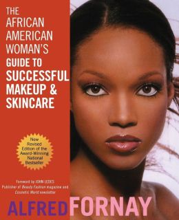 African American Woman's Guide to Successful Makeup and Skincare