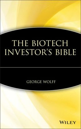 The Biotech Investor's Bible