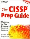 The CISSP Prep Guide: Mastering the Ten Domains of Computer Security
