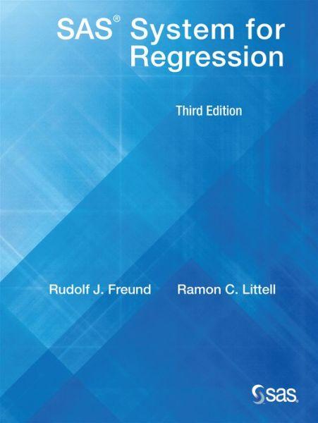 SAS System for Regression