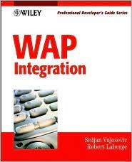 WAP Integration: Professional Developer's Guide