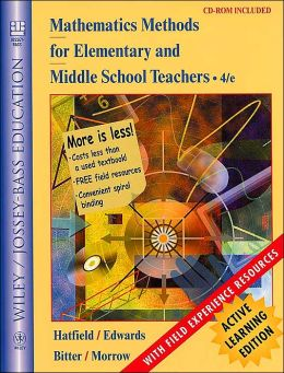 Mathematics Methods for Elementary and Middle School Teachers, Active Learning Edition