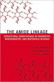 The Amide Linkage: Structural Significance in Chemistry, Biochemistry, and Materials Science