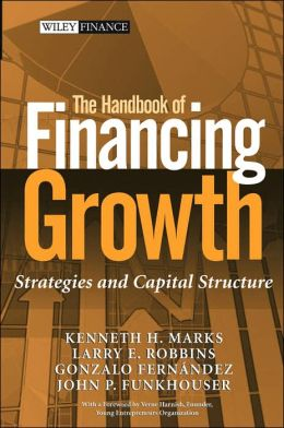 Handbook of Financing Growth: Strategies and Capital Structure