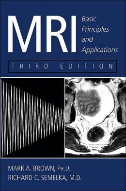 MRI: Basic Principles and Applications