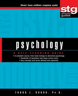 Psychology: A Self-Teaching Guide (Wiley Self-Teaching GuidesSeries)