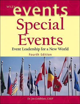 Special Events: Event Leadership for a New World(Wiley Event Management Series)