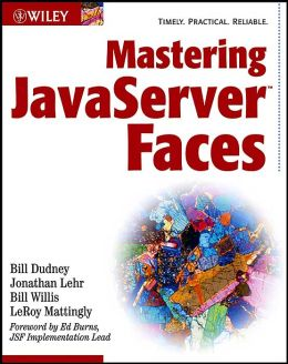 Mastering JavaServer Faces