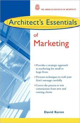 Architect's Essentials of Marketing