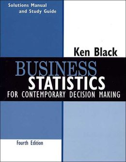 Business Statistics - Cont. - Solution Manual and Study Guide