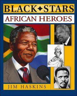 African Heroes (Black Stars Series)