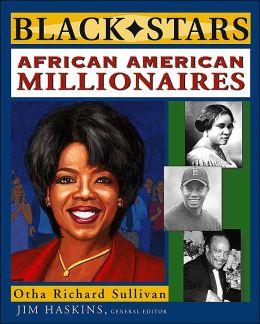 African American Millionaires ( Black Stars Series)
