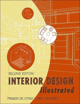 Interior Design Illustrated: Second Edition