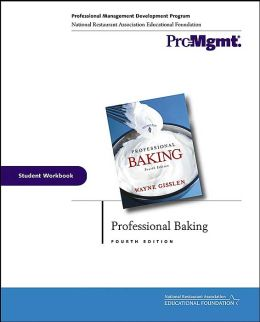 Professional Baking, Student Workbook , 4th Edition