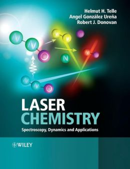 Laser Chemistry: Spectroscopy, Dynamics & Applications