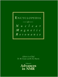 Encyclopedia of Nuclear Magnetic Resonance, Advances in NMR