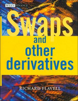 Swaps and Other Derivatives