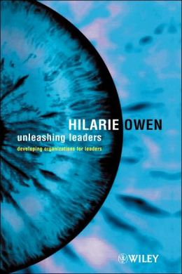 Unleashing Leaders: Developing Organizations for Leaders