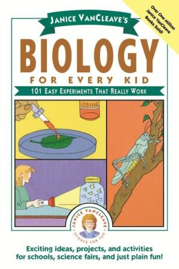 Biology: 101 Easy Experiments That Really Work