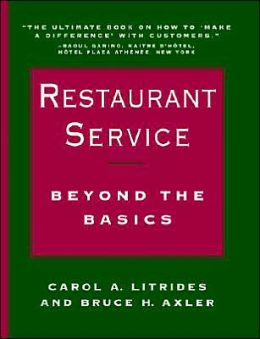 Restaurant Service: Beyond the Basics