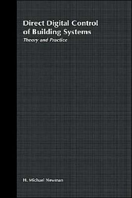 Direct Digital Control of Building Systems: Theory and Practice