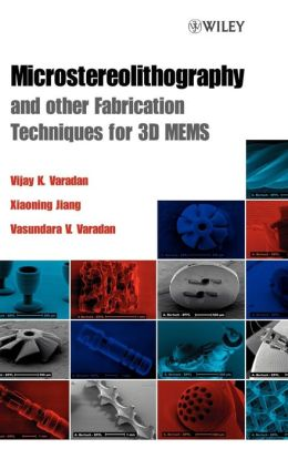 Microstereolithography and Other Fabrication Techniques for 3D MEMS