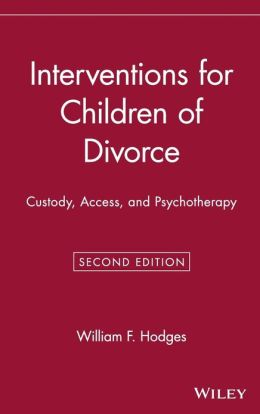 Interventions for Children of Divorce: Custody, Access, and Psychotherapy