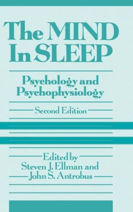 The Mind in Sleep: Psychology and Psychophysiology